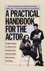 A Practical Handbook for the Actor 1st Edition 9780394744124 0394744128