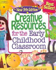 Creative Resources for the Early Childhood Classroom 5th edition 9781428318328 1428318321