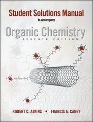 Solutions Manual to accompany Organic Chemistry 7th edition 9780073047881 0073047880