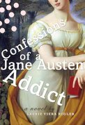 Confessions of a Jane Austen Addict 0 9780525950400 0525950400