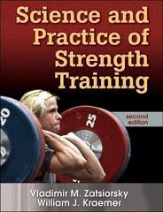 Science and Practice of Strength Training 2nd Edition 9780736056281 0736056289