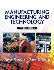 Manufacturing, Engineering and Technology 5th edition 9780131489653 0131489658