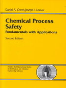 Chemical Process Safety 2nd edition 9780130181763 0130181765