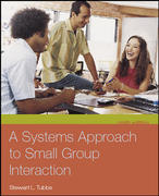 A Systems Approach to Small Group Interaction 9th edition 9780073228716 0073228710