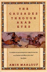 The Crusades Through Arab Eyes 1st Edition 9780805208986 0805208984