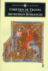 Arthurian Romances 1st Edition 9780140445213 0140445218