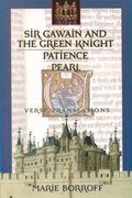 Sir Gawain and the Green Knight / Patience / Pearl: Verse Translations 1st Edition 9780393976588 0393976580