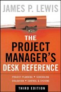 The Project Manager's Desk Reference, 3E 3rd Edition 9780071464642 0071464646