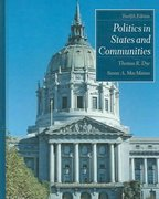 Politics in States and Communities 12th Edition 9780131930797 0131930796