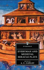 Everyman and Medieval Miracle Plays 2nd edition 9780460872805 046087280X