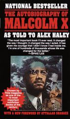 The Autobiography of Malcolm X: As Told to Alex Haley, Malcolm X; Alex Haley; Attallah Shabazz