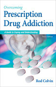 Overcoming Prescription Drug Addiction 3rd edition 9781886039889 1886039887