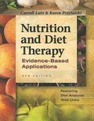 Nutrition and Diet Therapy Evidence-Based Applications 4th Edition 9780803613362 0803613369