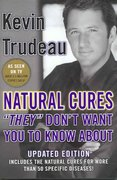 Natural Cures They Don't Want You to Know About 2nd edition 9780975599518 0975599518