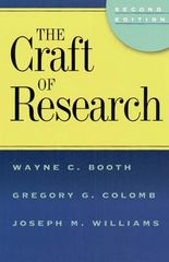The Craft of Research, 2nd edition 2nd Edition 9780226065687 0226065685