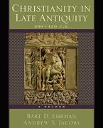 Christianity in Late Antiquity, 300-450 C.E. 0 9780195154610 0195154614