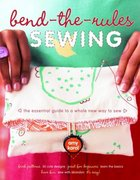 Bend-the-Rules Sewing 0 9780307347213 0307347214