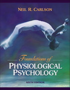 Foundations of Physiological Psychology 6th edition 9780205427239 0205427235