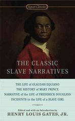 The Classic Slave Narratives 1st Edition 9780451528247 0451528247