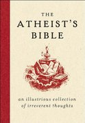 The Atheist's Bible 0 9780061349157 0061349151