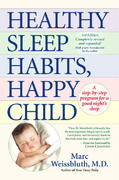 Healthy Sleep Habits, Happy Child 3rd edition 9780345486455 0345486455