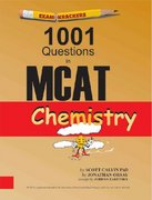 Examkrackers 1001 Questions in MCAT Chemistry 1st Edition 9781893858220 1893858227