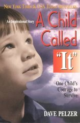 "A Child Called ""It"" 1st Edition 9781558743663 1558743669"