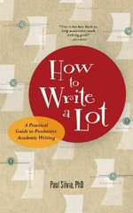 How to Write a Lot 1st Edition 9781591477433 1591477433