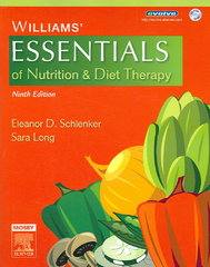 Williams' Essentials of Nutrition & Diet Therapy 9th Edition 9780323037648 032303764X