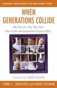 When Generations Collide 1st Edition 9780066621074 0066621070