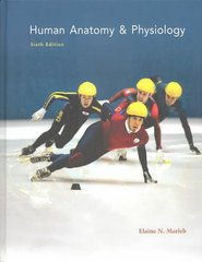 Human Anatomy and Physiology 6th Edition 9780805354638 0805354638