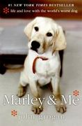 Marley and Me 1st Edition 9780060817084 0060817089