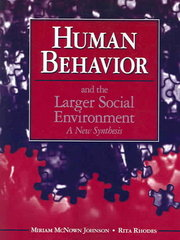 Human Behavior and the Larger Social Environment 1st Edition 9780205378258 0205378250