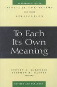 To Each Its Own Meaning, Revised and Expanded 2nd Edition 9780664257842 0664257844
