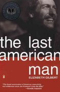The Last American Man 1st Edition 9780142002834 0142002836