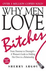 Why Men Love Bitches 6th edition 9781580627566 1580627560