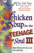 Chicken Soup for the Teenage Soul III 0 9781558747616 1558747613