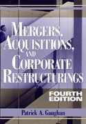 Mergers, Acquisitions, and Corporate Restructurings 4th edition 9780471705642 0471705640