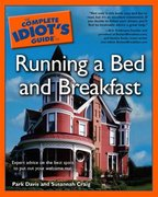 The Complete Idiot's Guide to Running a Bed & Breakfast 0 9780028640006 0028640004