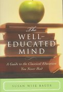 The Well-Educated Mind 1st edition 9780393050943 0393050947