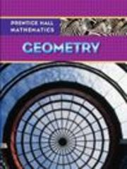 Prentice Hall Mathematics, Geometry 1st Edition 9780131339972 0131339974