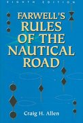 Farwell's Rules of the Nautical Road, Eight Edition 8th edition 9781591140085 1591140080