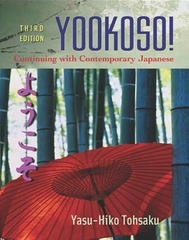 Workbook/Lab Manual to accompany Yookoso!: Continuing with Contemporary Japanese 3rd Edition 9780072493399 0072493399