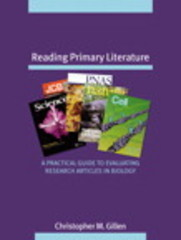 Reading Primary Literature 1st Edition 9780805345995 080534599X