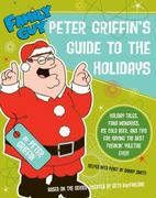 Peter Griffin's Guide to the Holidays 0 9780061373152 006137315X