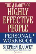 The 7 Habits of Highly Effective People Personal Workbook 1st Edition 9780743250979 0743250974