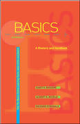 The Basics: A Rhetoric and Handbook with Catalyst access card 4th edition 9780072938623 0072938625