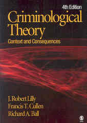 Criminological Theory 4th edition 9781412936323 1412936322