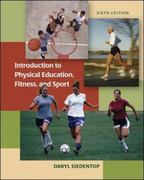 Introduction to Physical Education, Fitness, and Sport 6th Edition 9780073047386 0073047384