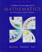 A Problem Solving Approach to Mathematics for Elementary School Teachers 6th Edition 9780201566499 0201566494